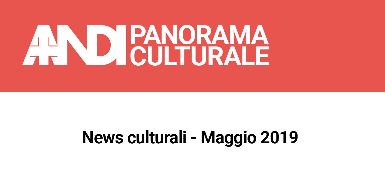 News culturali – Maggio 2019